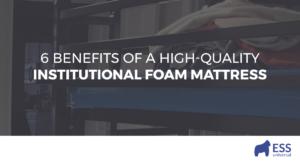 6 Benefits of a High-Quality Institutional Foam Mattress