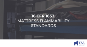 16 CFR 1633: Mattress Flammability Standards