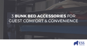 3 Bunk Bed Accessories for Guest Comfort & Convenience