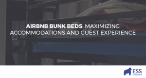 Airbnb Bunk Beds: Maximizing Accommodations and Guest Experience