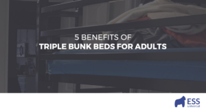 5 Benefits of Triple Bunk Beds for Adults