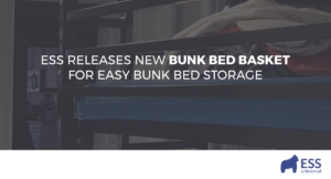 ESS Releases New Bunk Bed Basket for Easy Bunk Bed Storage