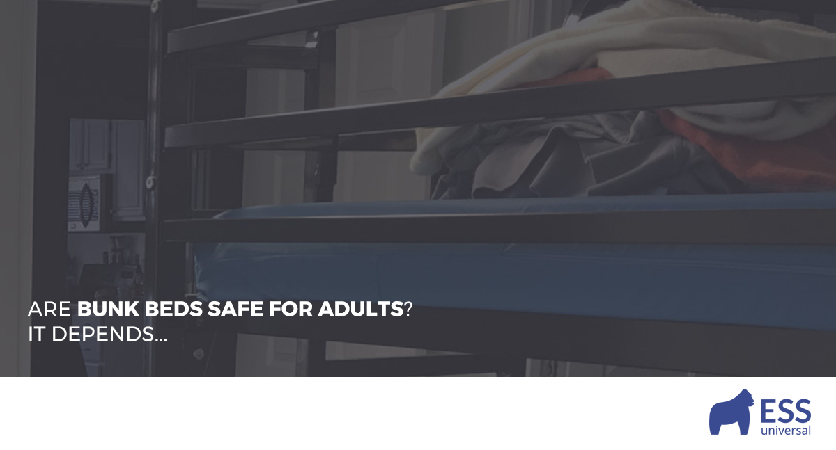 Are Bunk Beds Safe For Adults It Depends